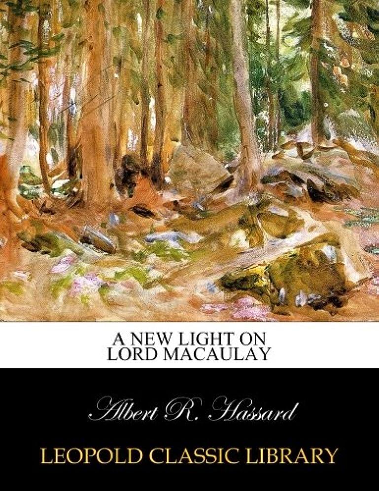 受賞ジャニス破裂A new light on Lord Macaulay