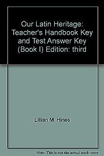 Our Latin Heritage: Teacher's Handbook, Key and Test Answer Key (Book I)