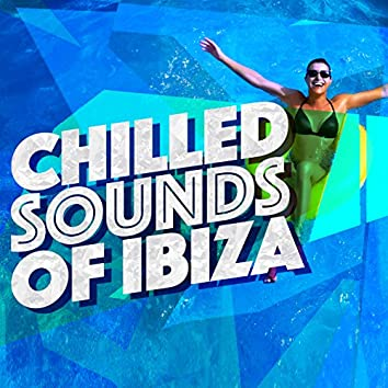 Chilled Sounds of Ibiza