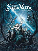 Saga Valta - Tome 0 - Intégrale Saga Valta de Dufaux Jean