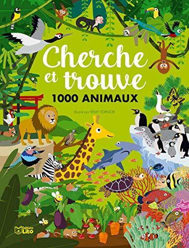 Mon grand cherche et trouve : Cherche et trouve 1000 animaux - Dès 6 ans