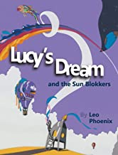 Lucy's Dream and the Sun Blokkers