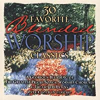 Thirty Blended Worship Classic