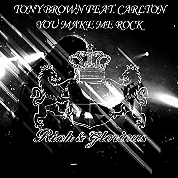 You Make Me Rock (feat. Carlton) [Extended Mix]
