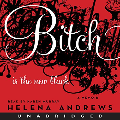 Bitch Is the New Black audiobook cover art