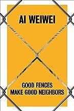 Best good fences make good neighbors art Reviews