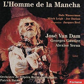 L'homme de la Mancha - Adaptation Jacques Brel (Live)