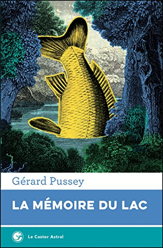 La Mémoire du lac (French Edition)