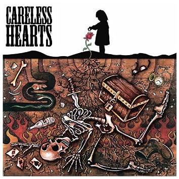 Careless Hearts