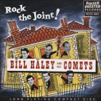 Rock the Joint! by Bill Haley and His Comets (1989-02-01)