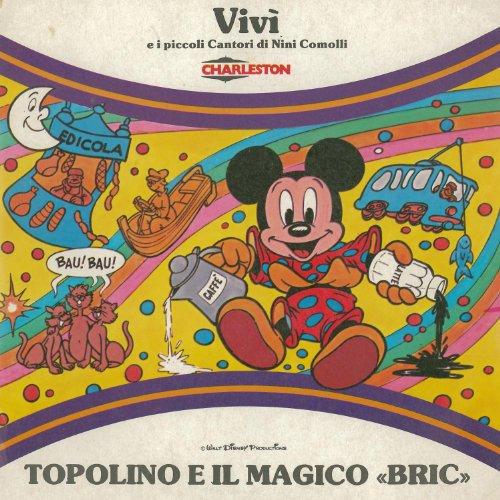 Topolino E Il Magico 'Bric'