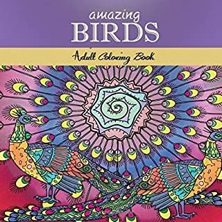 Amazing Birds: Adult Coloring Book