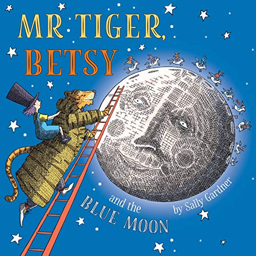 Mr Tiger, Betsy and the Blue Moon cover art