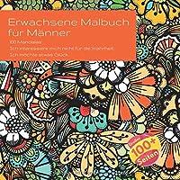 Erwachsene Malbuch fuer Maenner 100 Mandalas - Ich interessiere mich nicht fuer die Wahrheit. Ich moechte etwas Glueck.