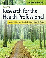 Bailey's Research for the Health Professional