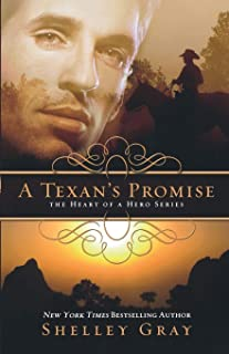 A Texan's Promise: The Heart of a Hero Series - Book 1