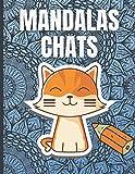 mandalas chats: livre de coloriage chat et mandala | cadeau antistress pour adulte et enfant | carnet de coloriages relaxants