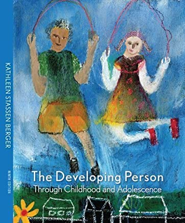 The Developing Person through Childhood and Adolescence 9th (ninth) by Berger, Kathleen Stassen (2011) Hardcover