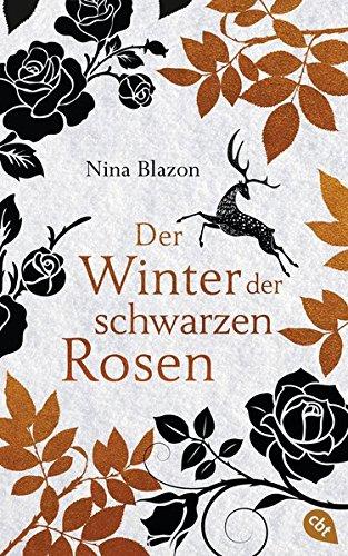 Der Winter der schwarzen Rosen: Ein packender All-Age-Fantasyroman über Magie, Verrat und Liebe