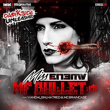 MF Bullet