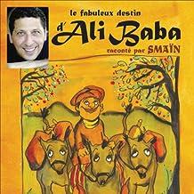 Le fabuleux destin d'Ali Baba