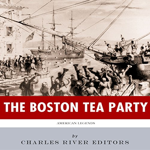 American Legends: The Boston Tea Party audiobook cover art