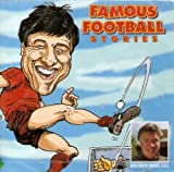 Famous Football Stories