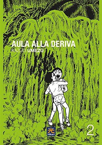 Aula alla deriva (Vol. 2)