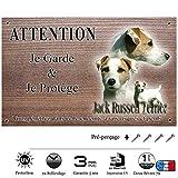 Pets-Easy.com Panneau Attention au Chien personnalisée Jack Russel - pré percée et vis livrées. De 30 cm à 15 cm…