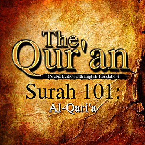 The Qur'an: Surah 101 - Al-Qari'a cover art