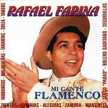 Rafael Farina - Mi Cante Flamenco