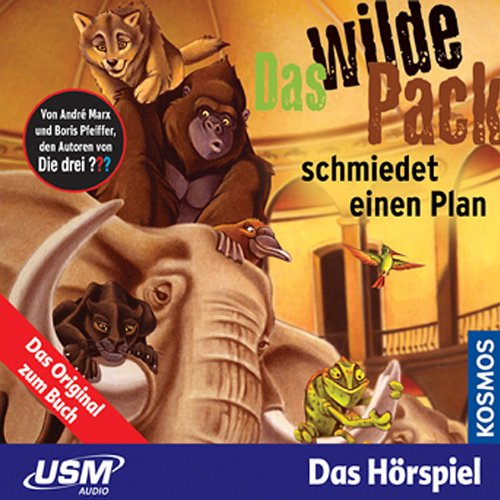 Das wilde Pack schmiedet einen Plan audiobook cover art