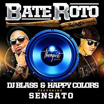 Bate Roto (feat. Sensato) - Single