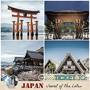 Ticket to Japan: Jewel of the Lotus
