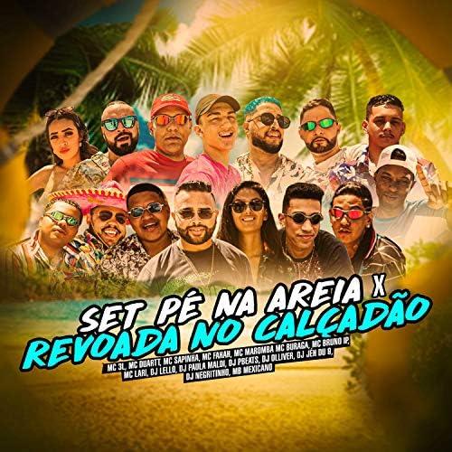 MC 3L, MC Duartt & DJ Lello feat. Mc Sapinha, MC Fahah, MC Bruno IP, Mc Maromba, DJ PBeats, DJ Paula Maldi, mc buraga, DJ Jé Du 9, DJ Negritinho, Mc Lari, Dj Olliver & MB Mexicano