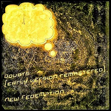 Doubts (Early Version Remastered)