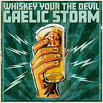 Whiskey You're the Devil