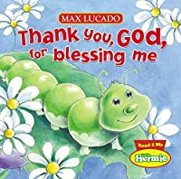 Thank You, God, for Blessing Me (Little Hermie)