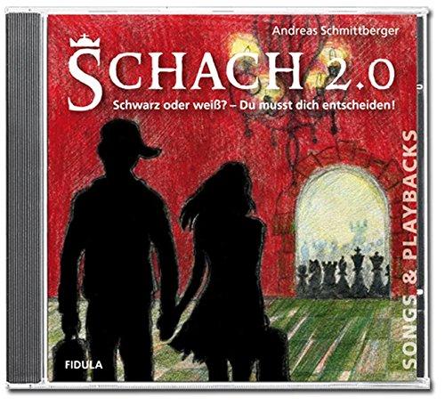 Schach 2.0: Songs & Playbacks zum gleichnamigen Musical