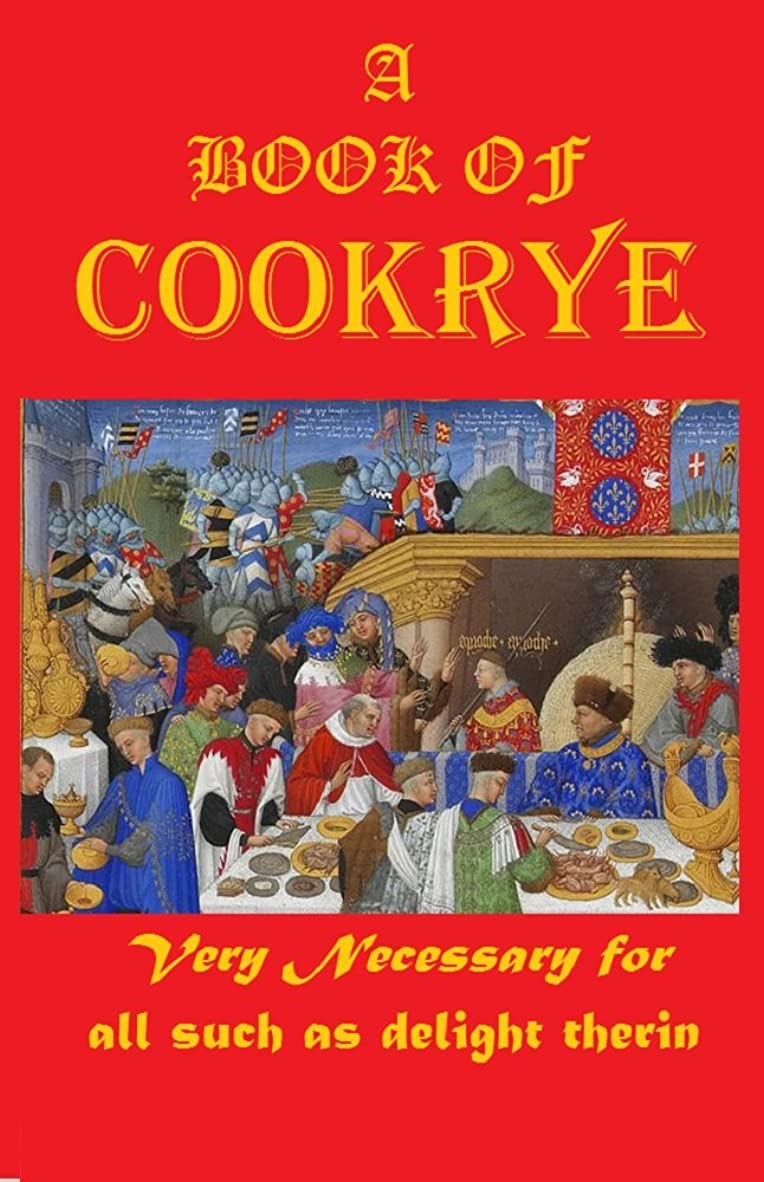 仮定、想定。推測スマッシュ理容室A  BOOK OF  COOKRYE: Very Necessary for  all such as delight  therin (1591) (English Edition)