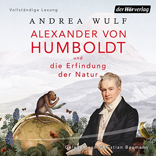 Alexander von Humboldt und die Erfindung der Natur cover art