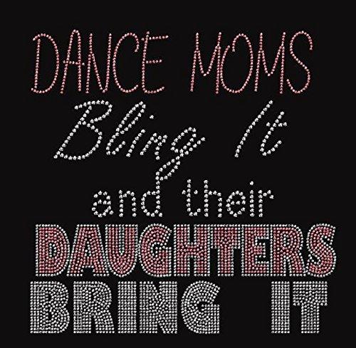 Dance Moms Bling It Rhinestone Iron on T Shirt Design