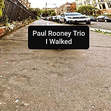 I Walked