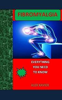FIBROMYALGIA: EVERYTHING YOU NEED TO KNOW