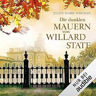 Die dunklen Mauern von Willard State                   Autor:                                                                                                                                 Ellen Marie Wiseman                               Sprecher:                                                                                                                                 Katrin Zimmermann                      Spieldauer: 13 Std. und 27 Min.     379 Bewertungen     Gesamt 4,6