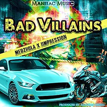 Bad Villains