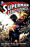 Superman Unchained - Volume 1 (Superman the New 52)