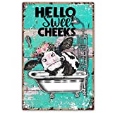 vizuzi Funny Bathroom Quote Metal Tin Sign Wall Decor, Vintage Hello Sweet Cheeks Cow Tin Sign for Office/Home/Classroom Bathroom Decor Gifts - Best Farmhouse Decor Gift Ideas for Friends