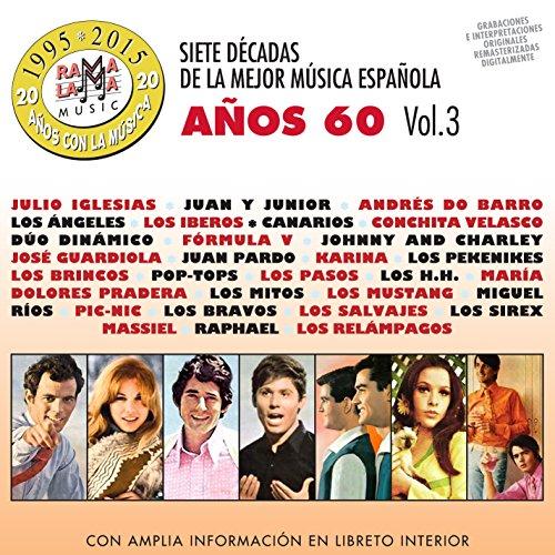 Siete Decadas De La Mejor Música Española Años 60. Vol. 3