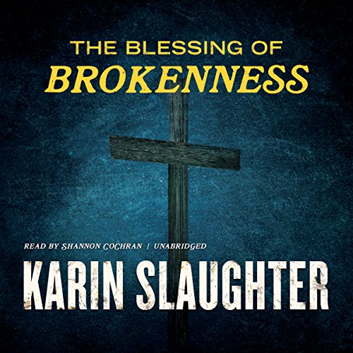 The Blessing of Brokenness audiobook cover art